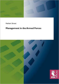 Management in the Armed Forces - Herbert Strunz