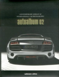 autoalbum 02: Contemporary german & international car photography - Oliver Seltmann