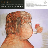 Only: Works for Voice and Instruments by Morton Feldman - Morton Feldman