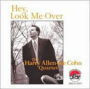Hey, Look Me Over - Harry Allen-Joe Cohn Quartet