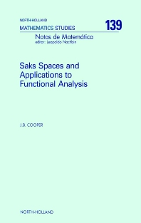 Saks Spaces and Applications to Functional Analysis