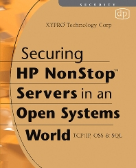 Securing HP NonStop Servers in an Open Systems World