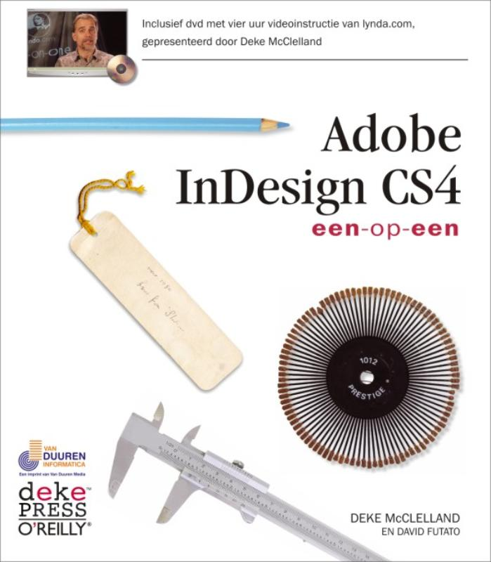 Eén-op-één Adobe InDesign CS4 - Deke MacClelland, David Futato