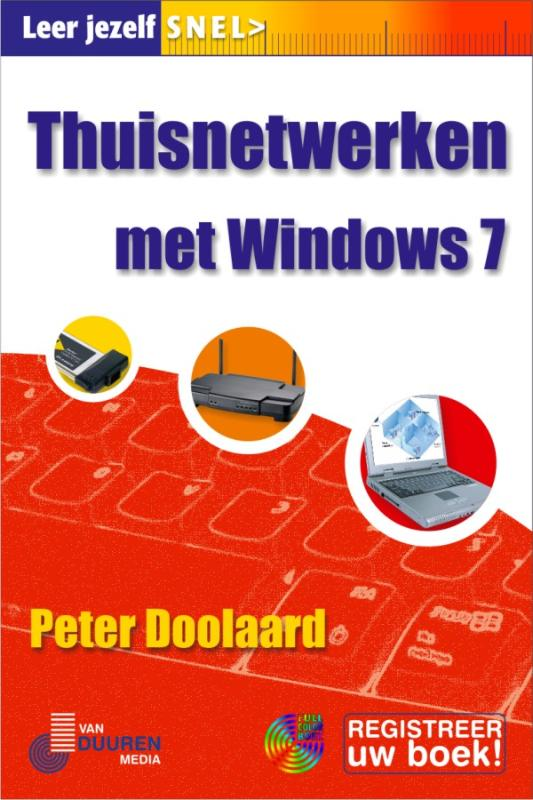 Thuisnetwerken met Windows 7 - Peter Doolaard