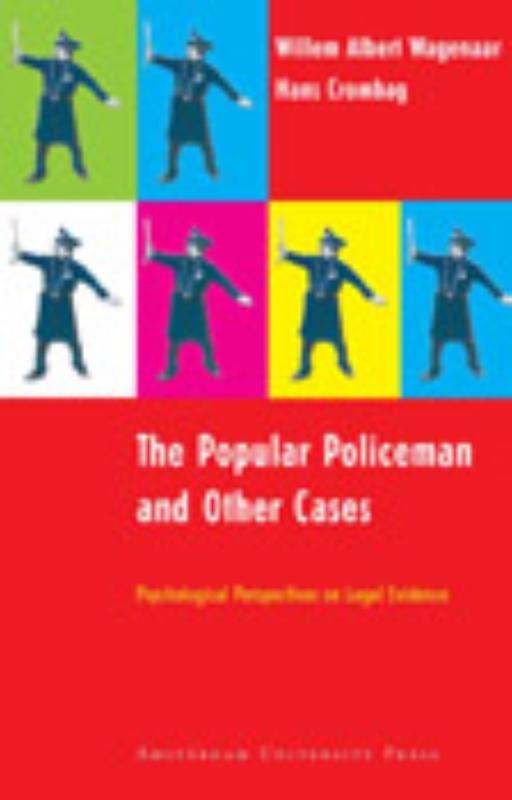 The Popular Policeman and Other Cases - W.A. Wagenaar, H.F.M. Crombag