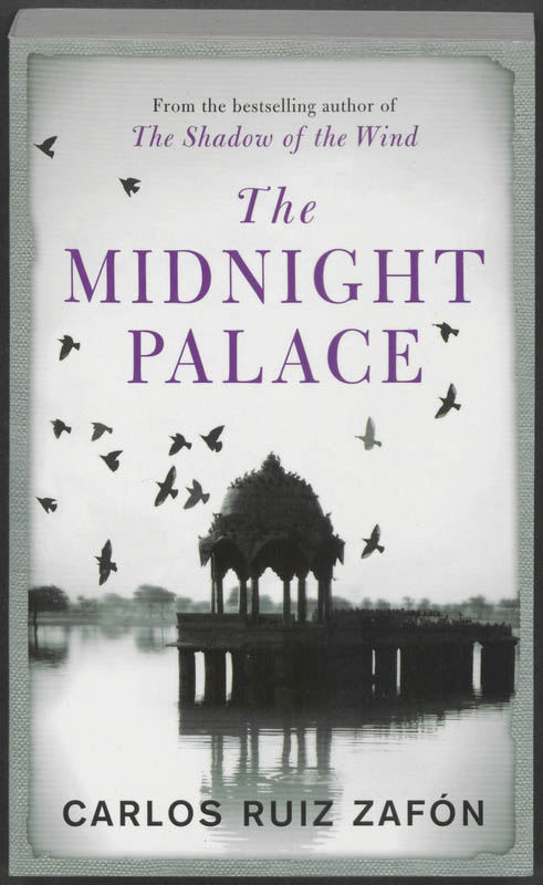 The Midnight Palace - Ruiz Zafón, Carlos