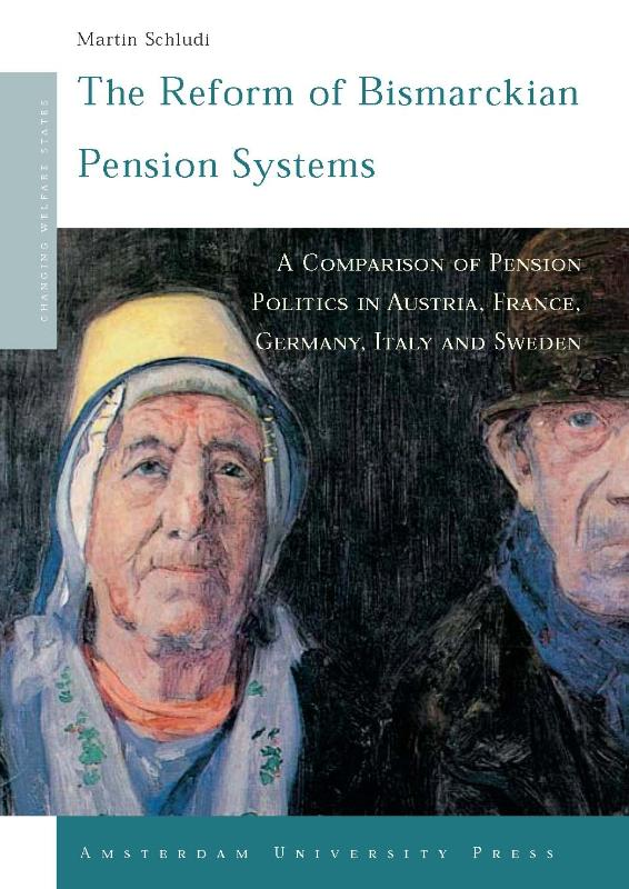 The Reform of Bismarckian Pension Systems - Martin Schludi
