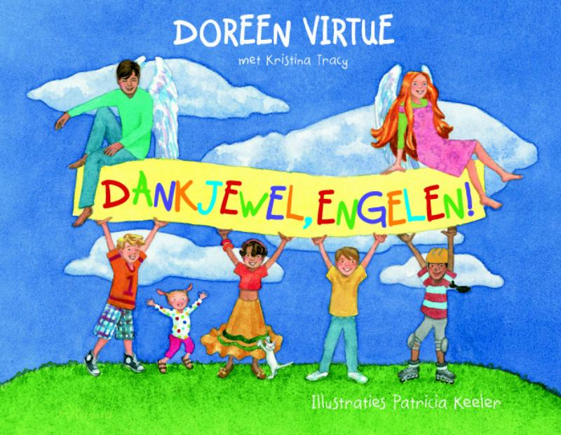 Dankjewel, engelen! - D. Virtue, Doreen Virtue, K. Tracy