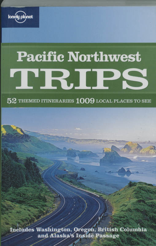 Lonely Planet Pacific Northwest Trips