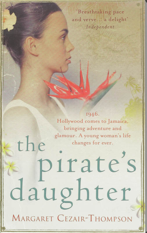 Pirate's Daughter, The - Margaret Cezair-Thompson