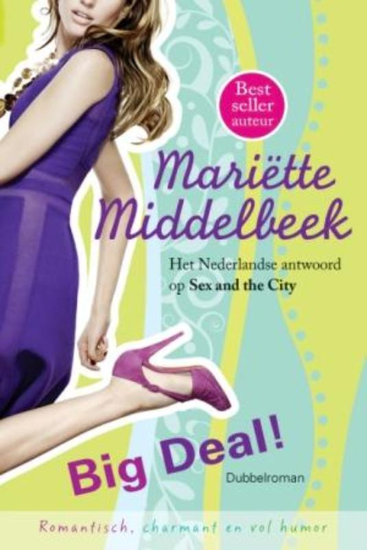 Big deal - Mariëtte Middelbeek