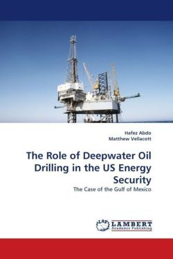 The Role of Deepwater Oil Drilling in the US Energy Security
