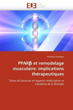 PPARß et remodelage musculaire: implications thérapeutiques - Giordano, Christian