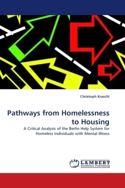 Pathways from Homelessness to Housing - Kraschl, Christoph