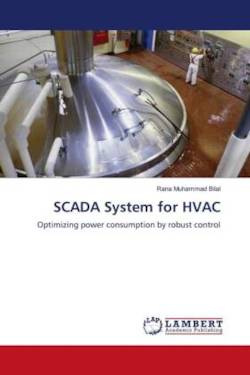 SCADA System for HVAC: Optimizing power consumption by robust control