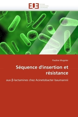 Séquence d'insertion et résistance