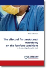 The effect of first metatarsal osteotomy on the forefoot conditions - Kellermann, Peter