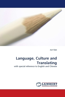 Language, Culture and Translating - Gao, Jun