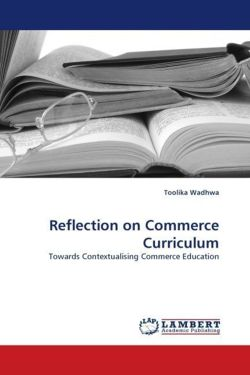 Reflection on Commerce Curriculum - Wadhwa, Toolika