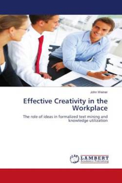 Effective Creativity in the Workplace