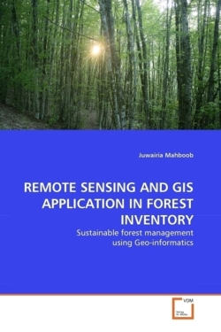 REMOTE SENSING AND GIS APPLICATION IN FOREST INVENTORY