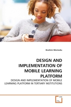 DESIGN AND IMPLEMENTATION OF MOBILE LEARNING PLATFORM - Momodu, Ibrahim