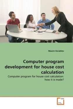 Computer program development for house cost calculation - Korablev, Maxim