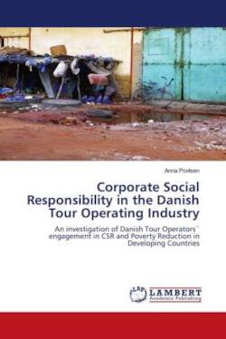 Corporate Social Responsibility in the Danish Tour Operating Industry