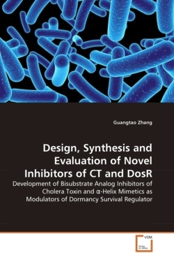 Design, Synthesis and Evaluation of Novel Inhibitors of CT and DosR - Zhang, Guangtao