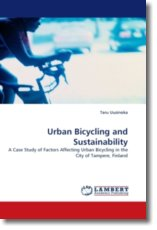 Urban Bicycling and Sustainability - Uusinoka, Taru