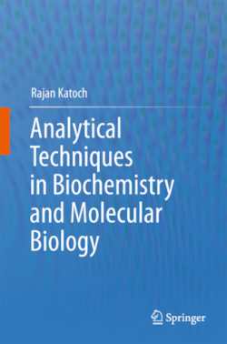 Analytical Techniques in Biochemistry and Molecular Biology - Katoch, Rajan