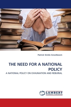 THE NEED FOR A NATIONAL POLICY - Grootboom, Patrick Similo