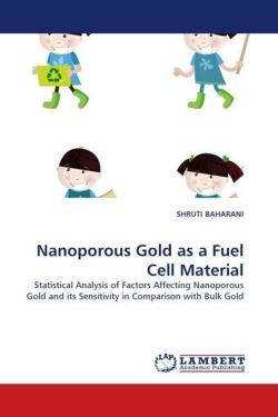 Nanoporous Gold as a Fuel Cell Material - BAHARANI, SHRUTI