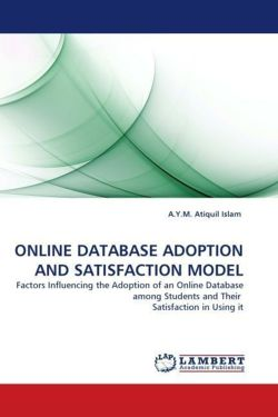 ONLINE DATABASE ADOPTION AND SATISFACTION MODEL - Islam, A. Y. M. Atiquil