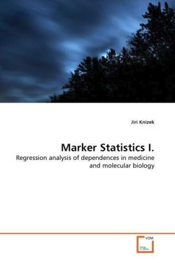 Marker Statistics I: Regression analysis of dependences in medicine and molecular biology