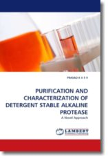 PURIFICATION AND CHARACTERIZATION OF DETERGENT STABLE ALKALINE PROTEASE - K V S V, PRASAD