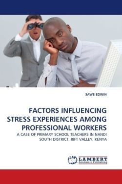 FACTORS INFLUENCING STRESS EXPERIENCES AMONG PROFESSIONAL WORKERS - EDWIN, SAWE