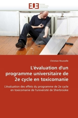 L'évaluation d'un programme universitaire de 2e cycle en toxicomanie