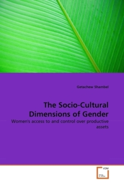 The Socio-Cultural Dimensions of Gender - Shambel, Getachew