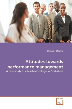 Attitudes towards performance management - Chiome, Chrispen