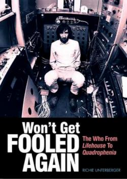 Won't Get Fooled Again: The Who from Lifehouse to Quadrophenia
