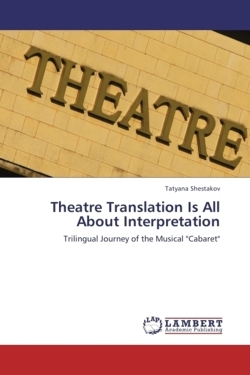 Theatre Translation Is All About Interpretation - Shestakov, Tatyana