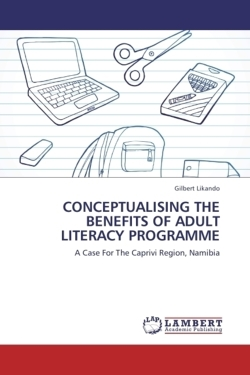 CONCEPTUALISING THE BENEFITS OF ADULT LITERACY PROGRAMME - Likando, Gilbert
