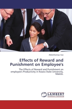 Effects of Reward and Punishment on Employee's - Issa, AbdulGaniyu
