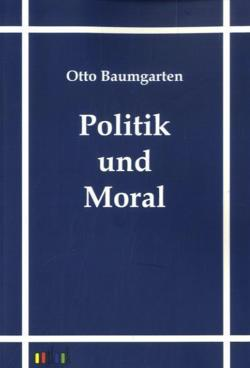 Politik und Moral (German Edition)