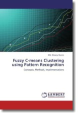 Fuzzy C-means Clustering using Pattern Recognition - Karim, Md. Ehsanul