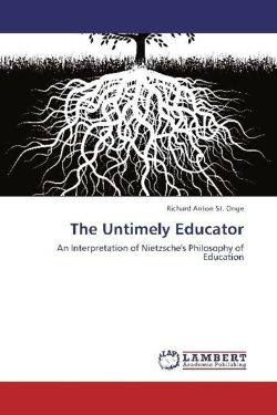 The Untimely Educator - St. Onge, Richard Anton