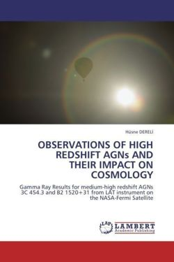 OBSERVATIONS OF HIGH REDSHIFT AGNs AND THEIR IMPACT ON COSMOLOGY - DERELI, Hüsne