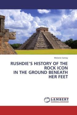 RUSHDIE'S HISTORY OF THE ROCK ICON IN THE GROUND BENEATH HER FEET