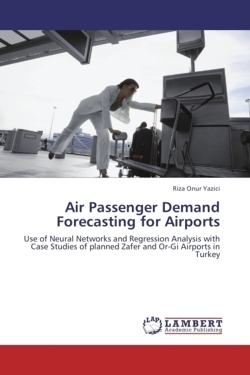 Air Passenger Demand Forecasting for Airports - Yazici, Riza Onur